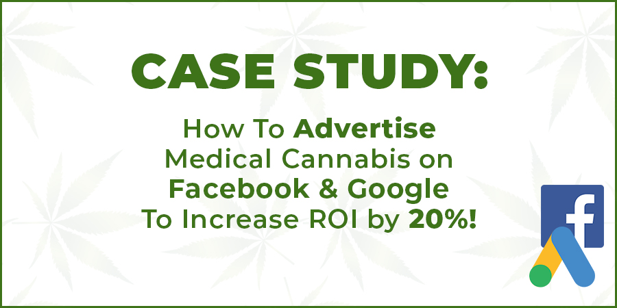 Medical cannabis advertising on Facebook. How to advertise cannabis and marijuana on Facebook. Case Study by Cola Digital Cannabis Marketing. Facebook advertising company for dispensaries.