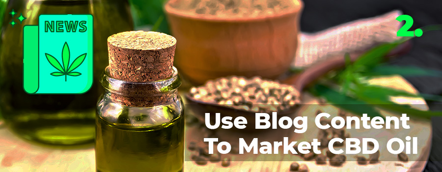 How To Market CBD Oil Online With These 5 Powerful Marketing