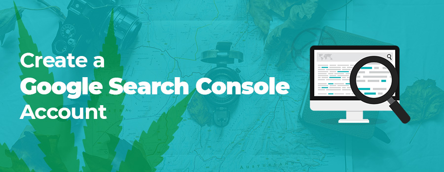 Create a google search console for your SEO for cannabis marketing strategy. SEO Agency for marijuana. MMJ SEO. Dispensary SEO. Cannabis SEO agency.