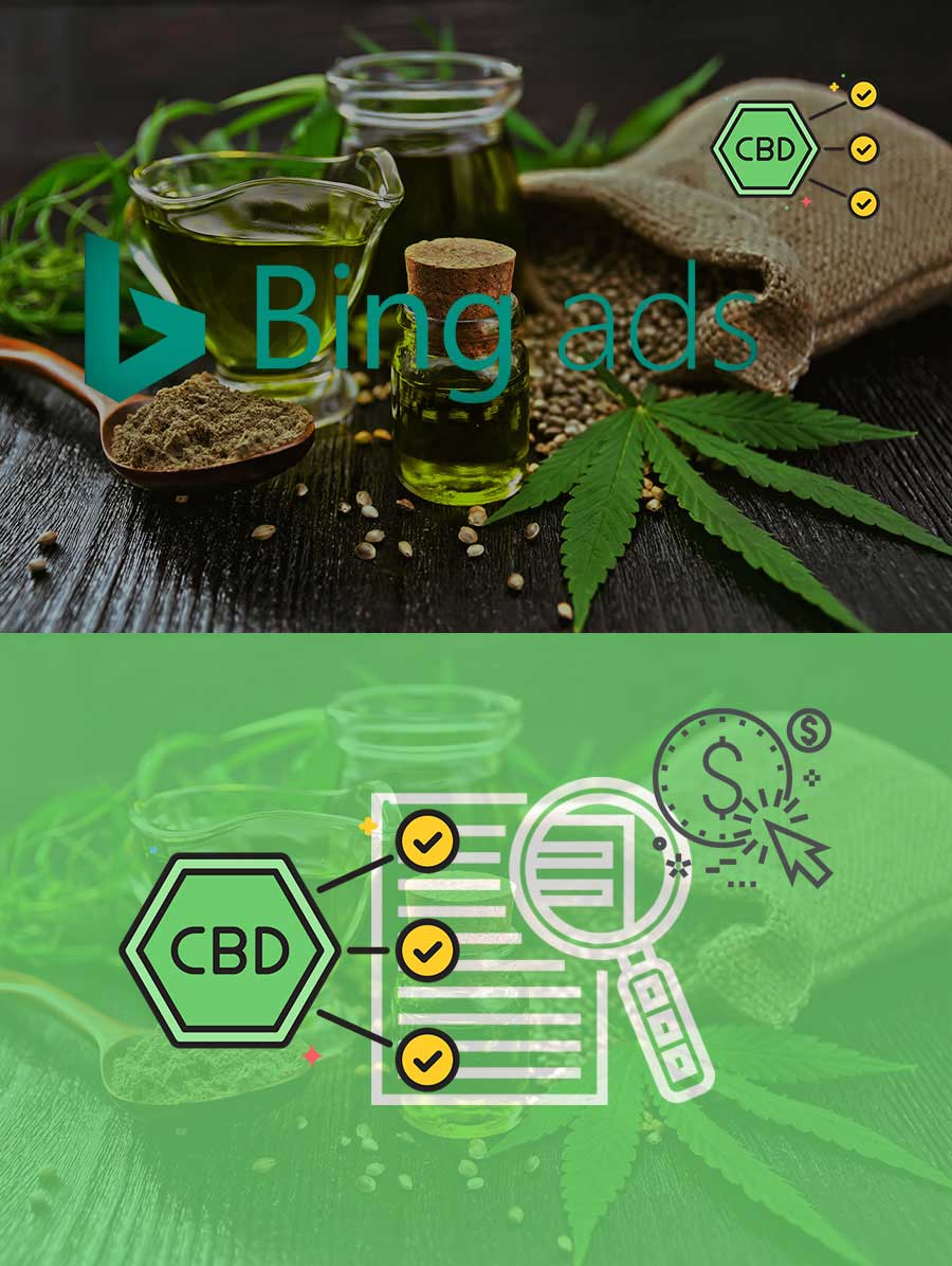 CBD advertising agency. CBD oil Bing Ads. Bing ads for marijuana and CBD products.