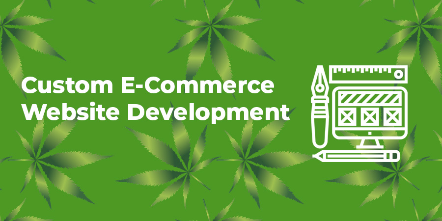 custom website development for cannabis companies and dispensaries.