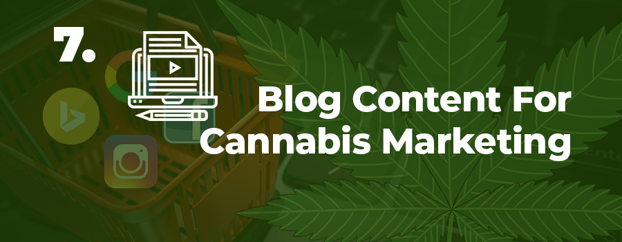 Blog content and SEO are two effective marijuana marketing services that work very well together to drive targeted traffic to your website. Cannabis marketing agency.