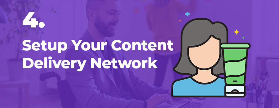 How to setup and optimize your content delivery network for your cannabis content. cannabis industry writer. cannabis writers canada.