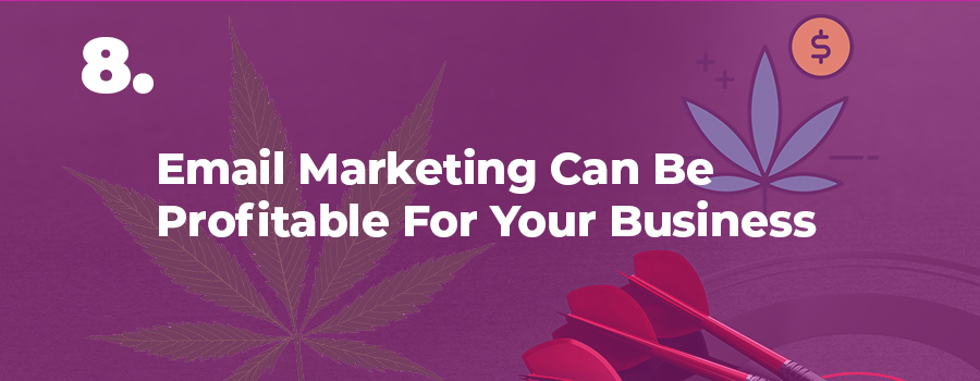 Email marketing for marijuana companies and dispensaries. Marijuana email marketing company.