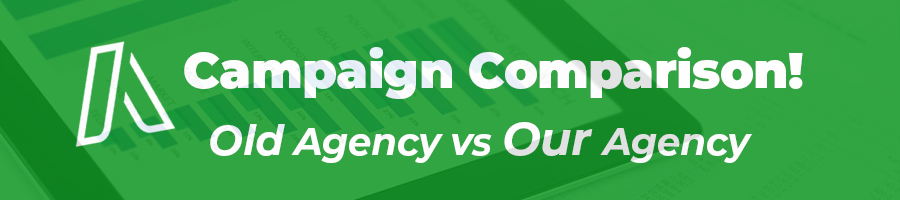 Comparing the old agency's results with our results from Google Ads Management for a local business.