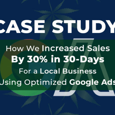 Google Ads Case Study For Local Businesses. How we increased sales by 30% in 30 days.