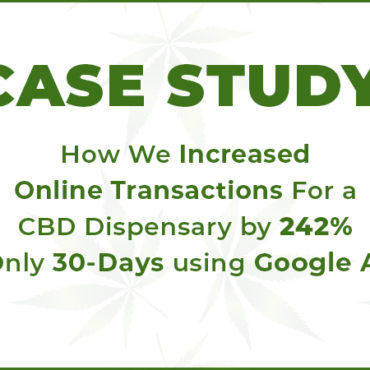 Case Study. CBD oil case study by cola digital or coladigital.ca CBD marketing and advertising agency.