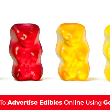 Flavoured cbd and thc gummies gummy bears. How to advertise edibles on google.